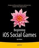 Beginning iOS Social Games (eBook, PDF)