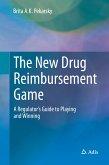 The New Drug Reimbursement Game (eBook, PDF)