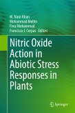 Nitric Oxide Action in Abiotic Stress Responses in Plants (eBook, PDF)