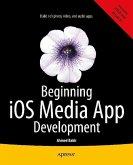 Beginning iOS Media App Development (eBook, PDF)