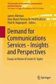Demand for Communications Services - Insights and Perspectives (eBook, PDF)
