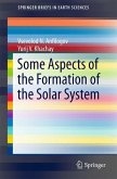 Some Aspects of the Formation of the Solar System (eBook, PDF)