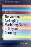 The Automatic Packaging Machinery Sector in Italy and Germany (eBook, PDF)