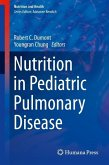 Nutrition in Pediatric Pulmonary Disease (eBook, PDF)