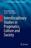 Interdisciplinary Studies in Pragmatics, Culture and Society (eBook, PDF)