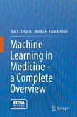 Machine Learning in Medicine - a Complete Overview (eBook, PDF)