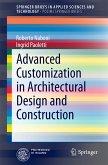 Advanced Customization in Architectural Design and Construction (eBook, PDF)
