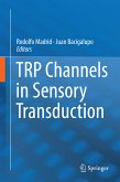TRP Channels in Sensory Transduction (eBook, PDF)