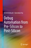 Debug Automation from Pre-Silicon to Post-Silicon (eBook, PDF)