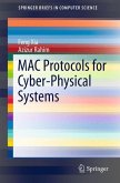 MAC Protocols for Cyber-Physical Systems (eBook, PDF)