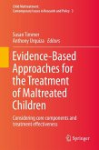 Evidence-Based Approaches for the Treatment of Maltreated Children (eBook, PDF)
