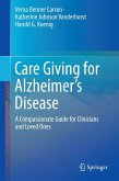 Care Giving for Alzheimer's Disease (eBook, PDF)