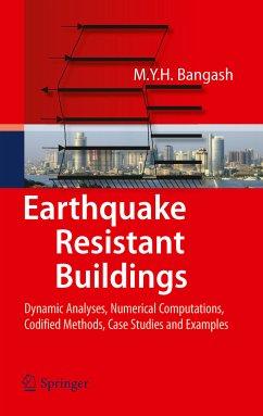 Earthquake Resistant Buildings (eBook, PDF) - Bangash, M. Y. H.