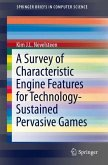 A Survey of Characteristic Engine Features for Technology-Sustained Pervasive Games (eBook, PDF)