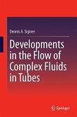 Developments in the Flow of Complex Fluids in Tubes (eBook, PDF)
