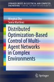 Distributed Optimization-Based Control of Multi-Agent Networks in Complex Environments (eBook, PDF)