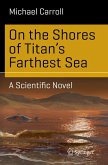 On the Shores of Titan's Farthest Sea (eBook, PDF)