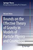 Bounds on the Effective Theory of Gravity in Models of Particle Physics and Cosmology (eBook, PDF)