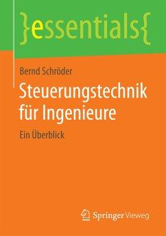 Steuerungstechnik für Ingenieure (eBook, PDF)
