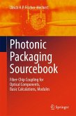 Photonic Packaging Sourcebook (eBook, PDF)