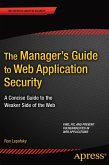 The Manager's Guide to Web Application Security (eBook, PDF)