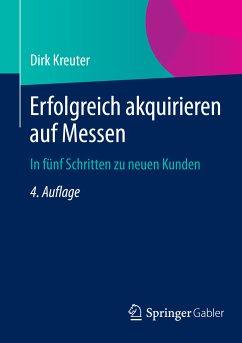 Erfolgreich akquirieren auf Messen (eBook, PDF) - Kreuter, Dirk