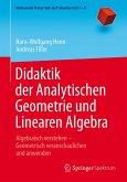 Didaktik der Analytischen Geometrie und Linearen Algebra (eBook, PDF)