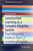 Construction Learning as a Complex Adaptive System (eBook, PDF)