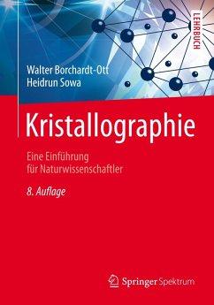 Kristallographie (eBook, PDF) - Borchardt-Ott, Walter; Sowa, Heidrun