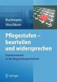 Pflegestufen - beurteilen und widersprechen (eBook, PDF)