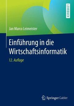 Einführung in die Wirtschaftsinformatik (eBook, PDF) - Leimeister, Jan Marco
