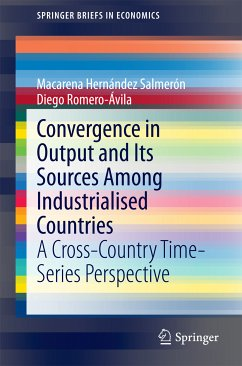 Convergence in Output and Its Sources Among Industrialised Countries (eBook, PDF) - Hernández Salmerón, Macarena; Romero-Ávila, Diego