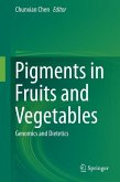Pigments in Fruits and Vegetables (eBook, PDF)