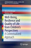 Well-Being, Resilience and Quality of Life from Children's Perspectives (eBook, PDF)