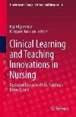 Clinical Learning and Teaching Innovations in Nursing (eBook, PDF)