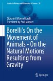 Borelli's On the Movement of Animals - On the Natural Motions Resulting from Gravity (eBook, PDF)