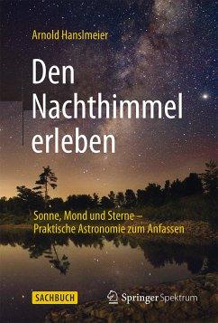 Den Nachthimmel erleben (eBook, PDF) - Hanslmeier, Arnold