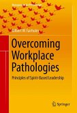 Overcoming Workplace Pathologies (eBook, PDF)