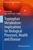 Tryptophan Metabolism: Implications for Biological Processes, Health and Disease (eBook, PDF)