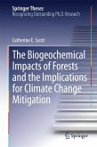 The Biogeochemical Impacts of Forests and the Implications for Climate Change Mitigation (eBook, PDF)