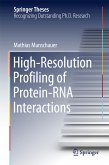 High-Resolution Profiling of Protein-RNA Interactions (eBook, PDF)