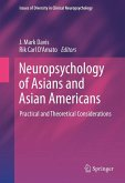 Neuropsychology of Asians and Asian-Americans (eBook, PDF)