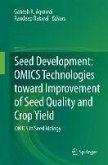 Seed Development: OMICS Technologies toward Improvement of Seed Quality and Crop Yield (eBook, PDF)