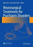 Neurosurgical Treatments for Psychiatric Disorders (eBook, PDF)