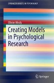 Creating Models in Psychological Research (eBook, PDF)