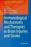 Immunological Mechanisms and Therapies in Brain Injuries and Stroke (eBook, PDF)