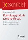 Motivationspsychologie für die Berufspraxis (eBook, PDF)