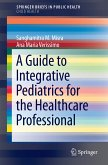 A Guide to Integrative Pediatrics for the Healthcare Professional (eBook, PDF)