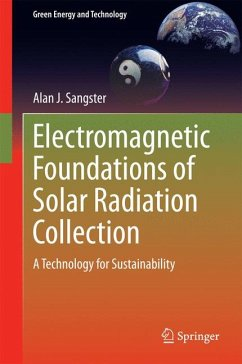 Electromagnetic Foundations of Solar Radiation Collection (eBook, PDF) - Sangster, Alan J.