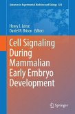 Cell Signaling During Mammalian Early Embryo Development (eBook, PDF)